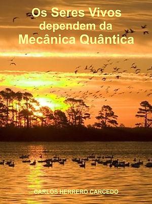 mecânica quântica, entrelaçamento quântico, superposiçao quântica, biofótons, microtúbls