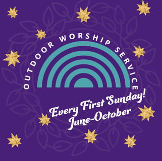 Outdoor Worship Service - Link Coming Soon for July!