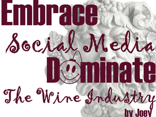 Embrace Social Media & Dominate The Wine Industry