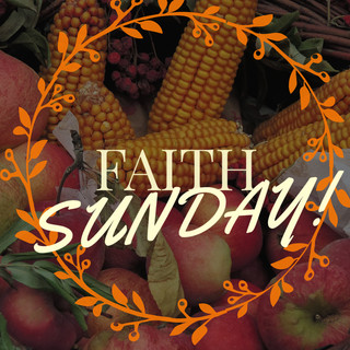 Faith 5th Sunday! 11.29