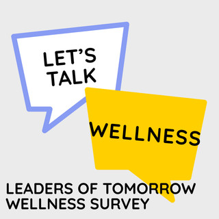 Leaders Of Tomorrow Wellness Survey