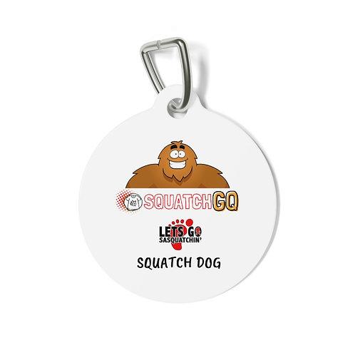 Squatch GQ Pet Tag