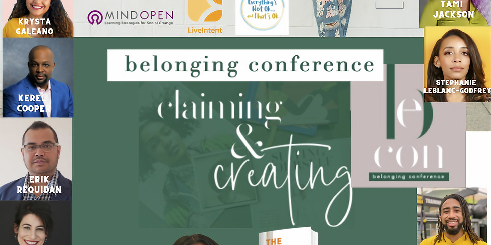 The Belonging Conference 2020: Claiming & Creating