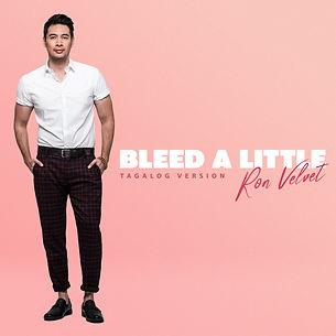 bleed a little (Tagalog Version) - Ron Velvet - Artwork.JPG