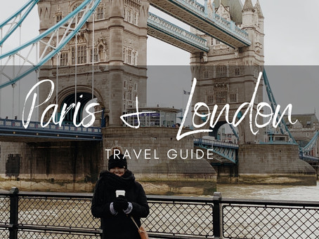 Travel Guide for a Trip to Paris and London