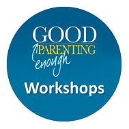 Good Enough Parenting Workshop Sign Up