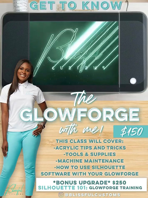 Get To Know The Glowforge