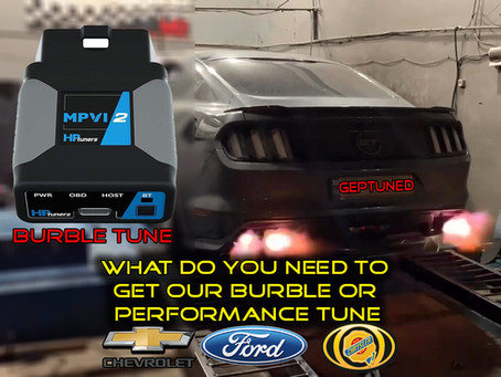 What is needed to get our Burble Tune on your Chevy, Ford or Chrysler?