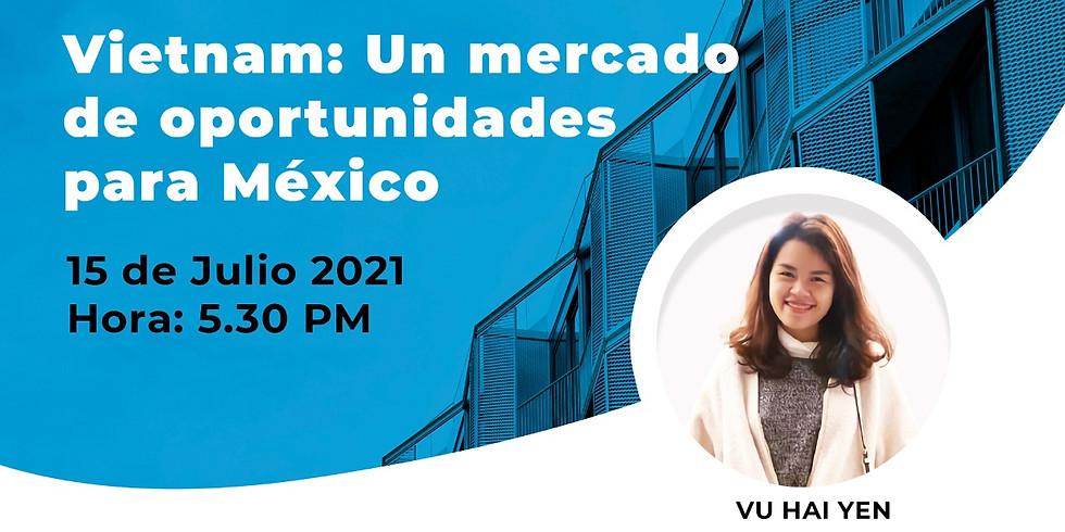 Vietnam: un mercado de oportunidades para México