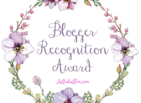 Jattu Kallon - The Blogger Recognition Award