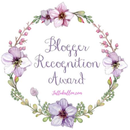 Jattu Kallon - The Blogger Recognition Award