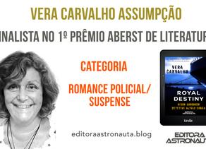 VERA CARVALHO ASSUMPÇÃO É FINALISTA NO 1º PRÊMIO ABERST DE LITERATURA