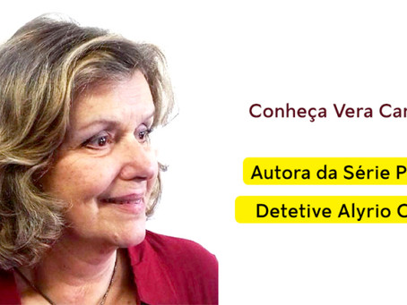 VERA CARVALHO, AUTORA DA SÉRIE POLICIAL DETETIVE ALYRIO COBRA