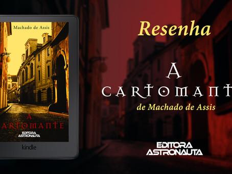 Resenha - A Cartomante, de Machado de Assis