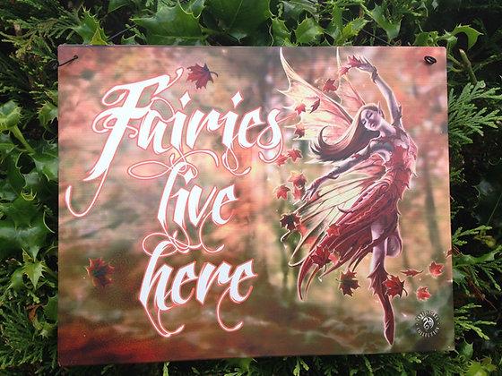 Fairies Live Here Hanging Metal Plaque