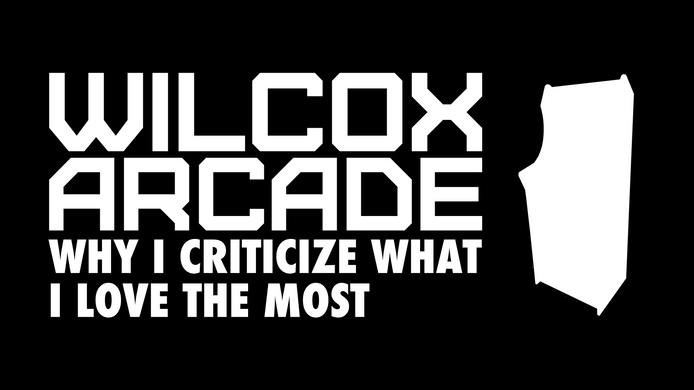 Arcades: Why I Criticize What I Love the Most