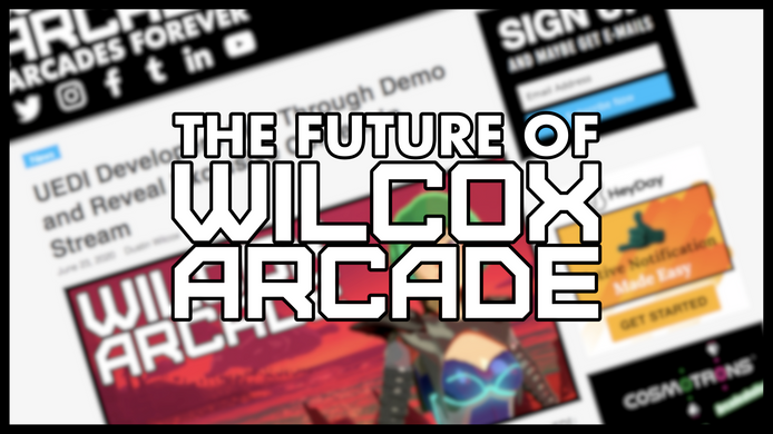 The Future of Wilcox Arcade