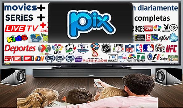 Pix canal iptv gran variedad en programacion