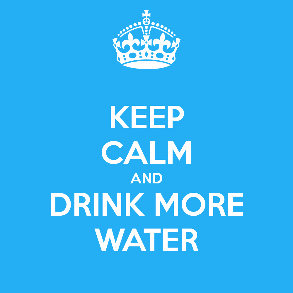 keep-calm-and-drink-more-water.png