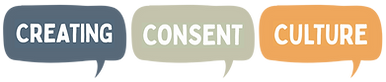"""This is the  logo. It says """"Creating Consent Culture""""."""
