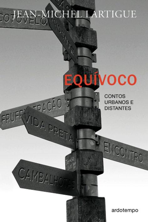 EQUÍVOCO - Contos urbanos e distantes