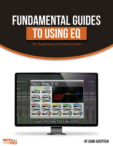 Fundamental guides to using EQ