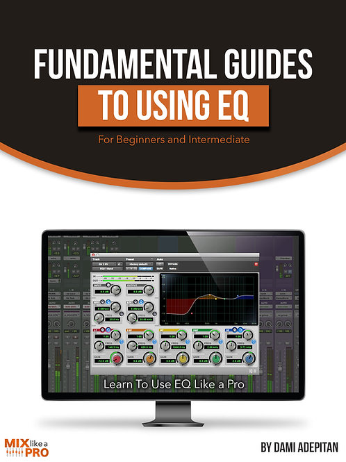 Fundamentals to Using EQ