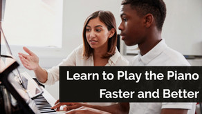 Learn to Play the Piano Faster