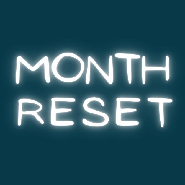 Month Reset