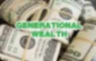 Generational Wealth Pic.jpg