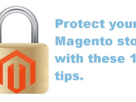 Keep your Magento store safe from hackers with these 13 Tips