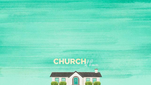 church_at_home-alt-1-Wide 16x9.jpg