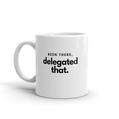 Delegated That Mug