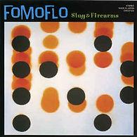 FoMoFlo - Slug & Firearms.jpg