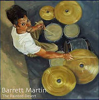 Barrett Martin Group - The Painted Deser