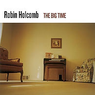 Robin Holcomb - Big Time.jpg