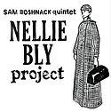 Sam Boshnack Quintet - Nellie Bly Projec