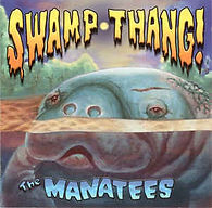 The Manatees - Swamp Thang.jpg