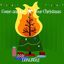 Longboat - Come and Get Your Christmas.j