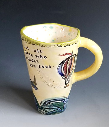 "Mug, ""not all those who wander are lost"""