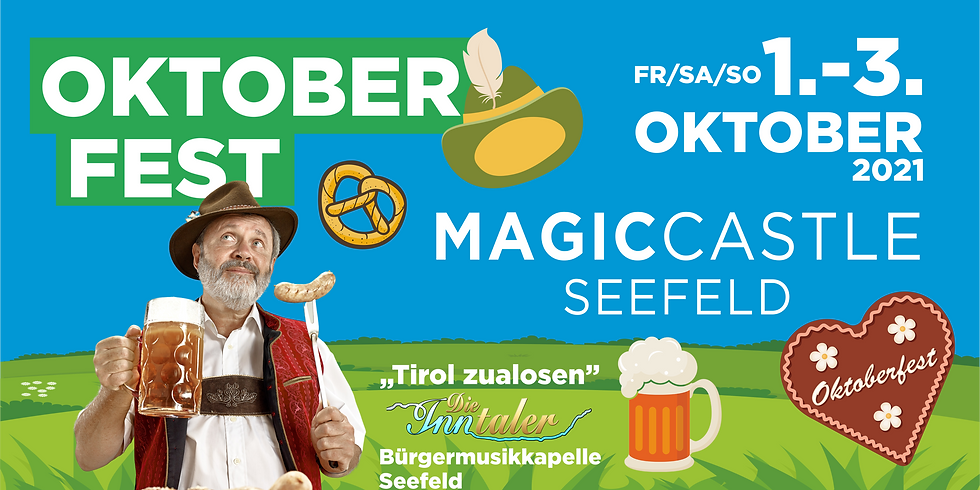 """𝐓𝐢𝐫𝐨𝐥 𝐳𝐮𝐚𝐥𝐨𝐬𝐞𝐧"" beim 2. Magic Castle Oktoberfest"
