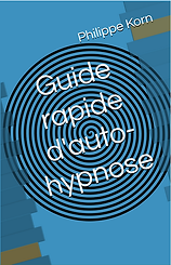 Guide rapide d'autohypnose