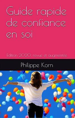 Lire le guide rapide de confiance en soi par Philippe Korn