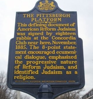 The Pittsburgh Platform -- The Pivotal 1885 document in the history of Classical Reform Judaism