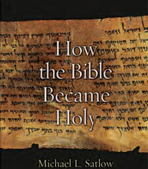 Our New Adult Ed Course Starts Right After Yom Kippur -- How The Bible Became Holy