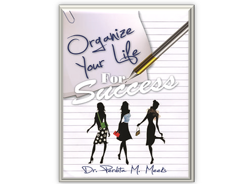 Organize Your Life for Success
