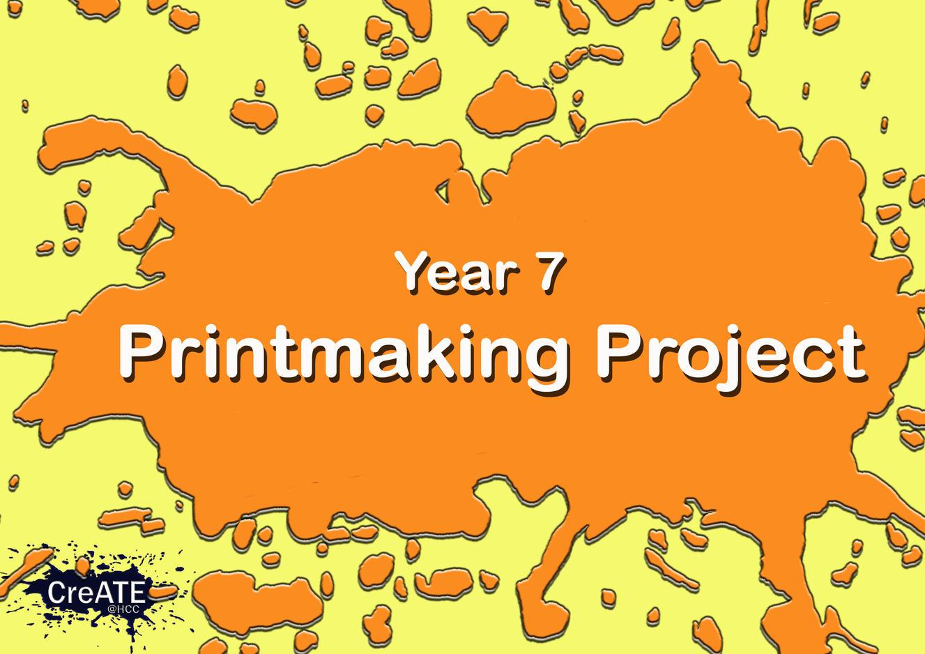 Year 7 Printmaking Project
