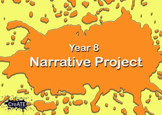 Year 8 Still Narrative Project
