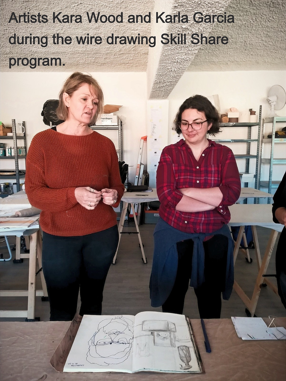 Artists Kara Wood and Karla Garcia during the wire drawing skill share workshop. Photo courtesy of Wendy Gers.