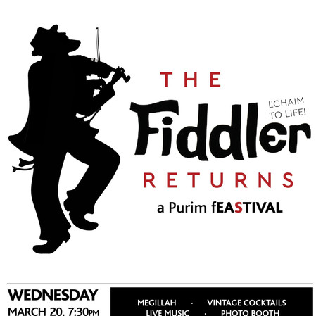 The Fiedler Returns - Purim Party